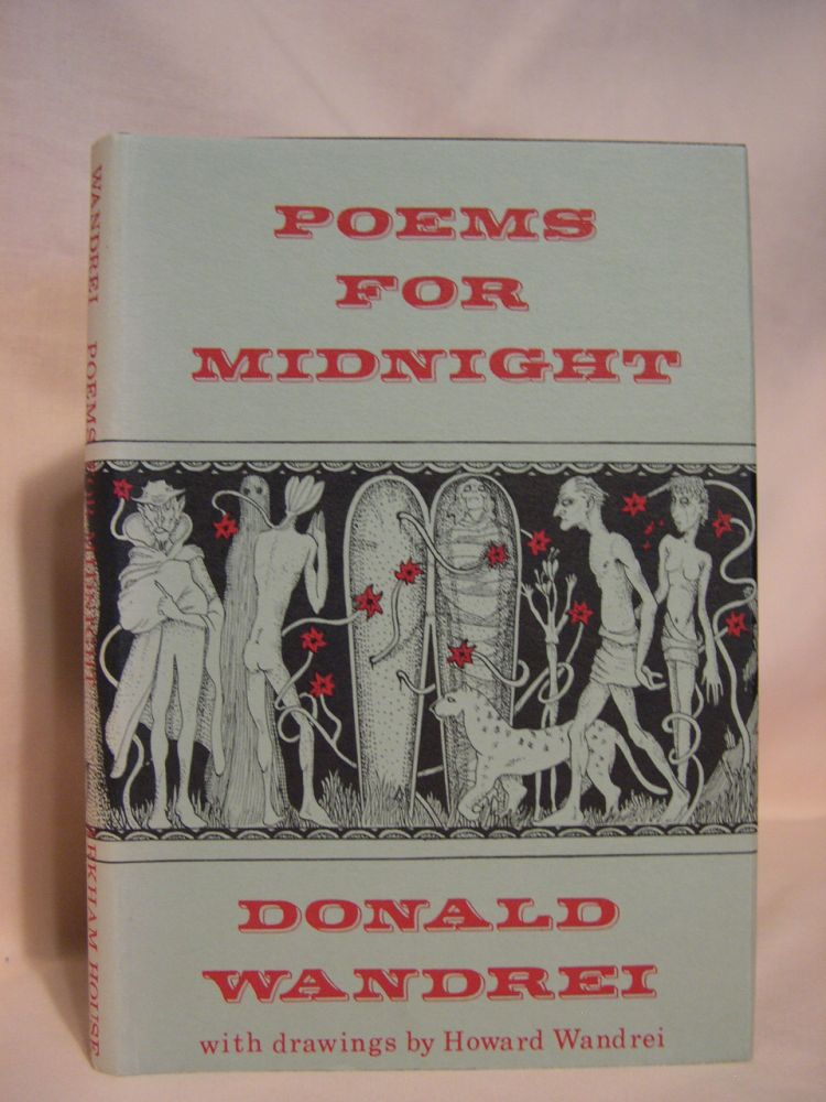 POEMS FOR MIDNIGHT; WITH FOUR PEN-AND-INK DRAWINGS. Donald Wandrei.