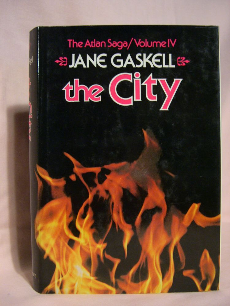 THE CITY: THE ATLAN SAGA, VOLUME IV. Jane Gaskell.