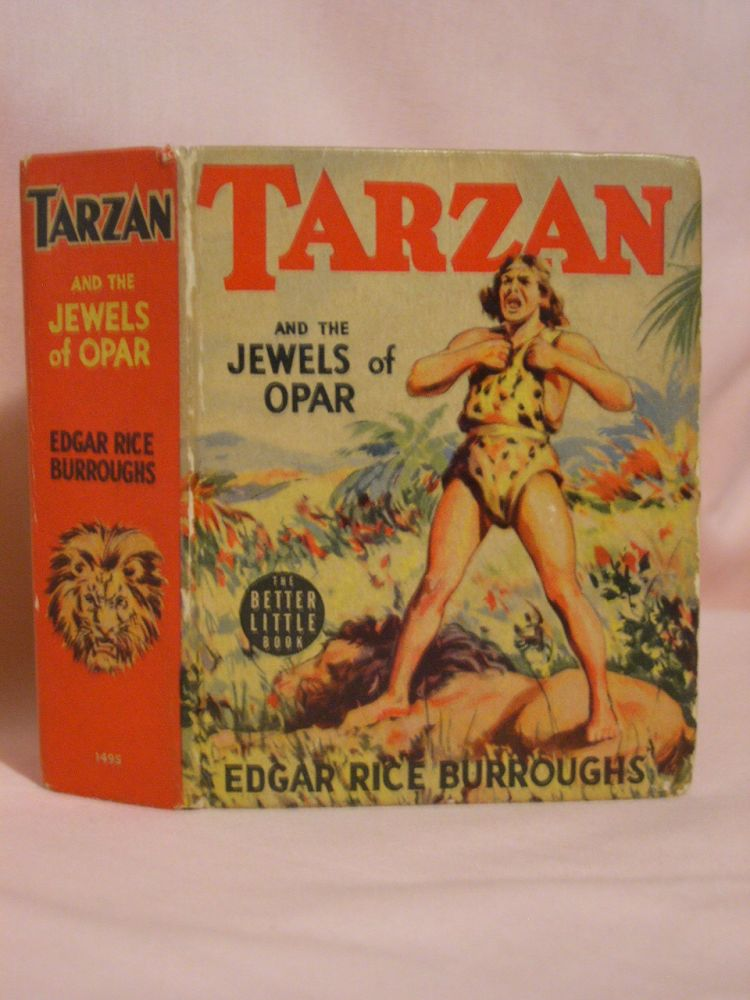 TARZAN AND THE JEWELS OF OPAR. Edgar Rice Burroughs, author unknown.
