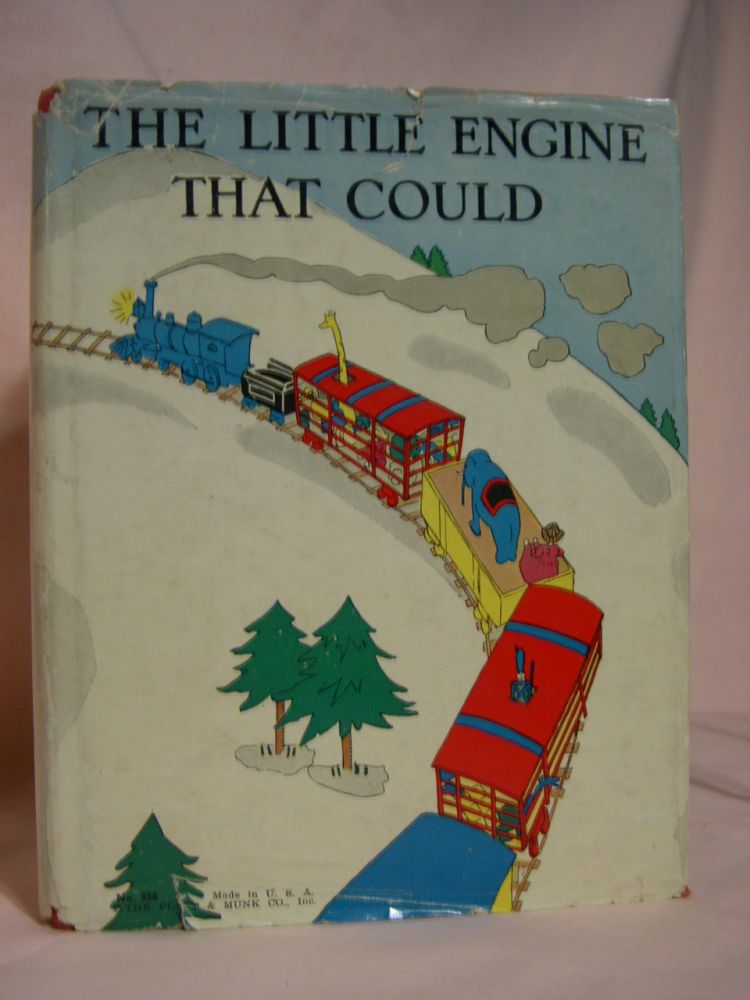 THE LITTLE ENGINE THAT COULD. Mabel C. Watty Piper Bragg, Watty Piper is a. Platt, Munk house, Arnold Munk.