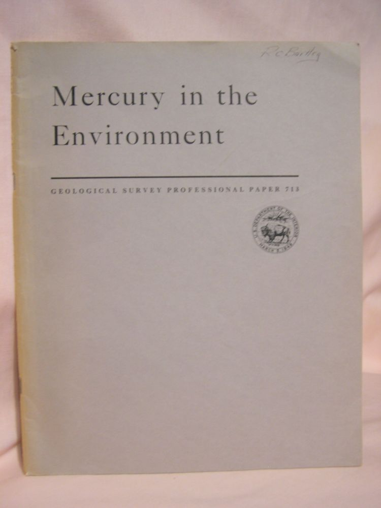 MERCURY IN THE ENVIRONMENT: PROFESSIONAL PAPER 713