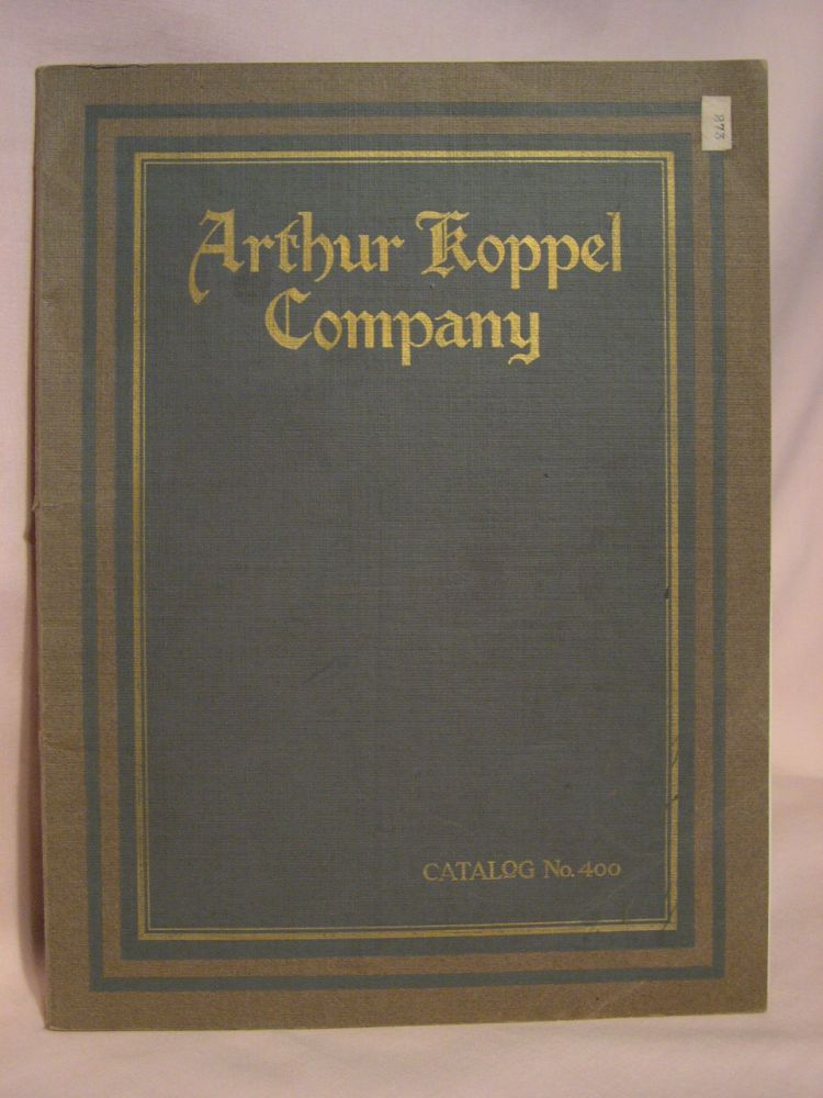 ARTHUR KOPPEL COMPANY; CONSULTING ENGINEERS AND MANUFACTURERS OF PORTABLE RAILWAYS, INDUSTRIAL RAILWAYS, NARROW GAUGE SIDINGS, NARROW GAUGE PUBLIC RAILWAYS, RAILWAY EQUIPMENT OF ALL DESCRIPTIONS