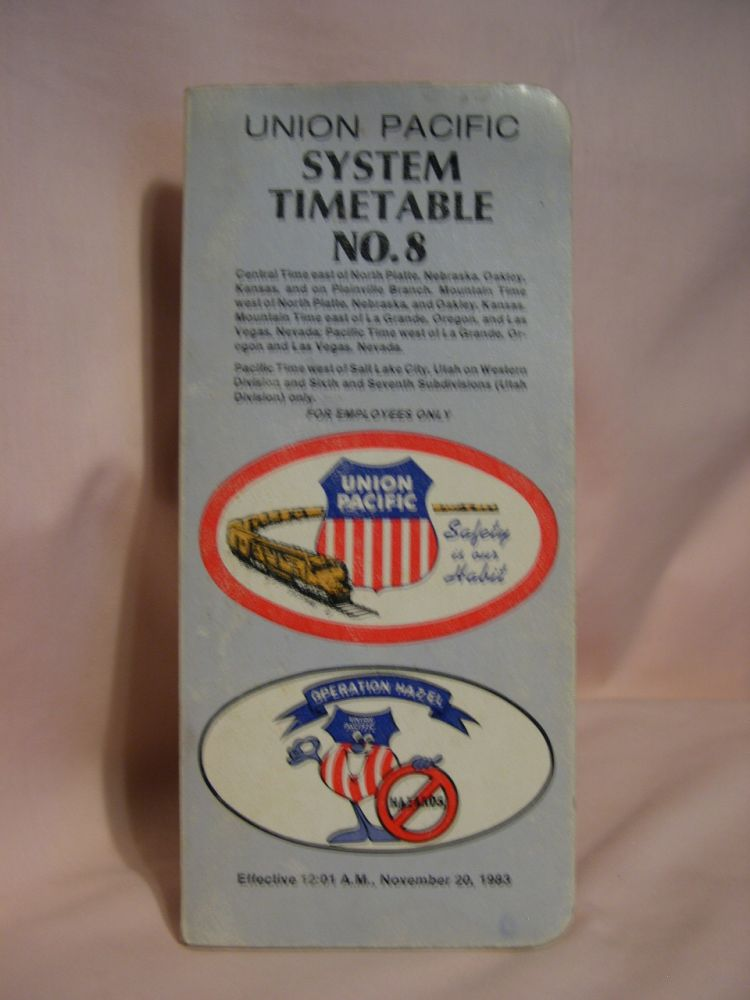 UNION PACIFIC SYSTEM TIMETABLE NO. 8; EFFECTIVE 12:01, NOVEMBER 20, 1983; FOR EMPLOYEES ONLY