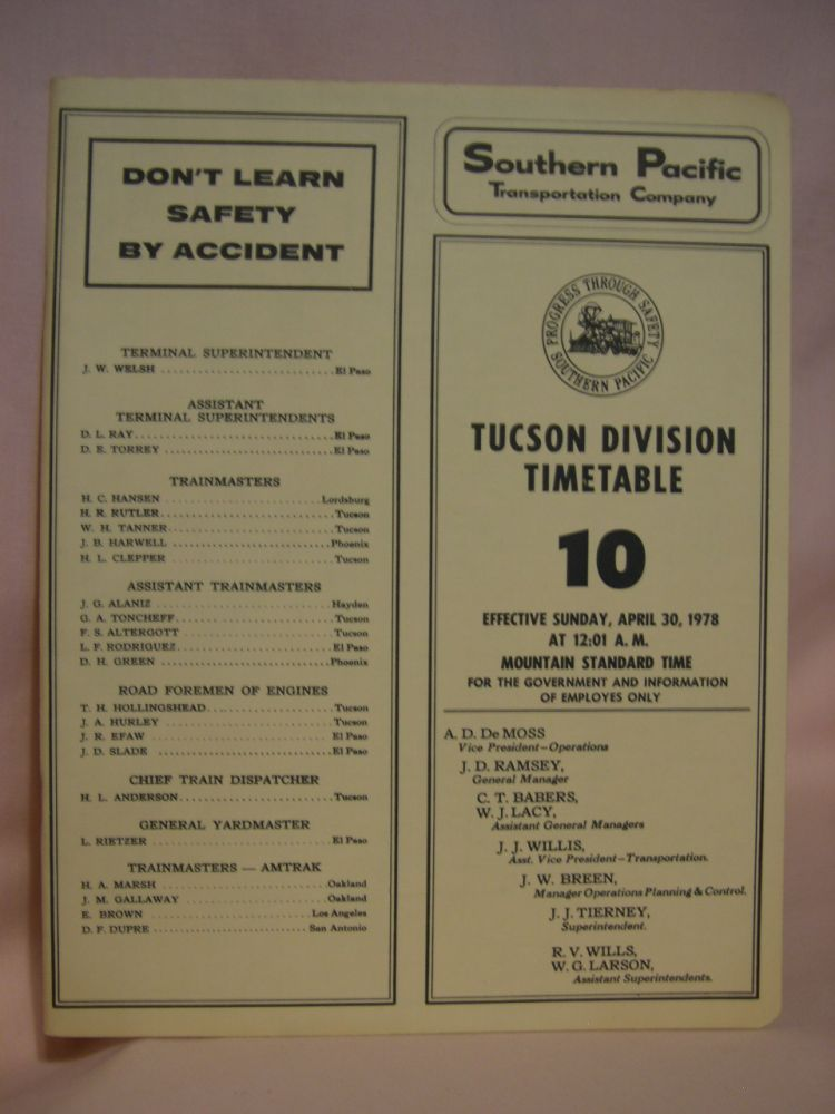 SOUTHERN PACIFIC TRANSPORTATION COMPANY [EMPLOYEE] TIME TABLE; TUCSON DIVISION TIMETABLE 10 [1978]