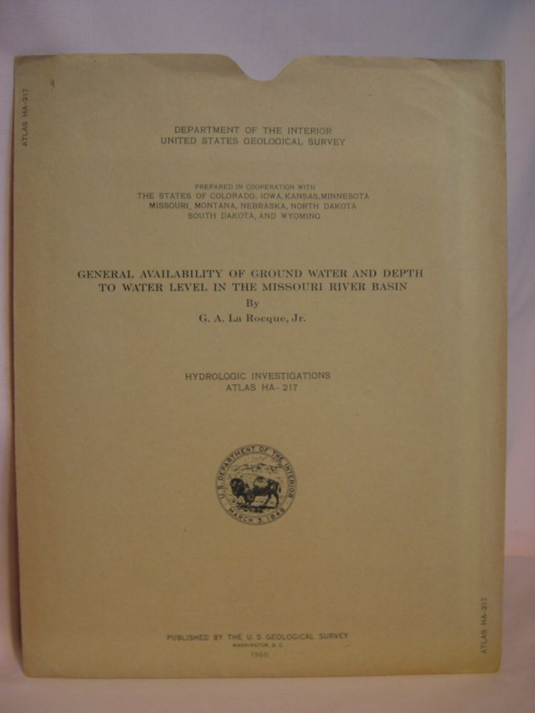 GENERAL AVAILABILITY OF GROUND WATER AND DEPTH TO WATER LEVEL IN THE MISSOURI RIVER BASIN; HYDROLOGIC INVESTICATIONS ATLAS HA-217, 1966. G. A. La Rocque Jr.