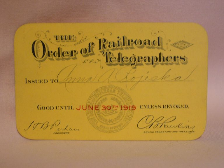 THE ORDER OF RAILROAD TELEGRAPHERS [UNION MEMBERSHIP CARD, 1919]