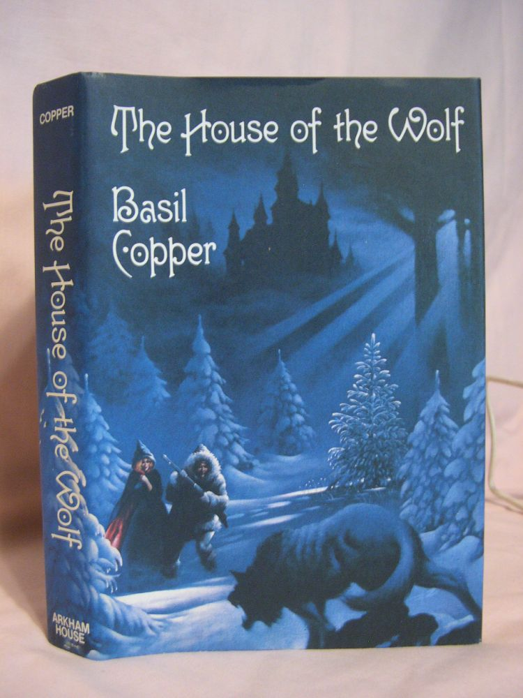THE HOUSE OF THE WOLF. Basil Copper.