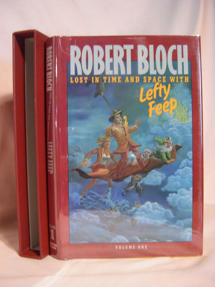 LOST IN TIME AND SPACE WITH LEFTY FEEP. Robert Bloch.