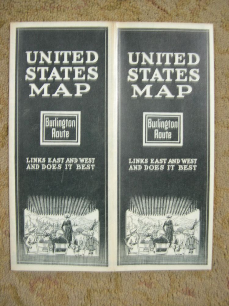 UNITED STATES MAP; BURLINGTON ROUTE LINKS EAST AND WEST AND DOES IT BEST