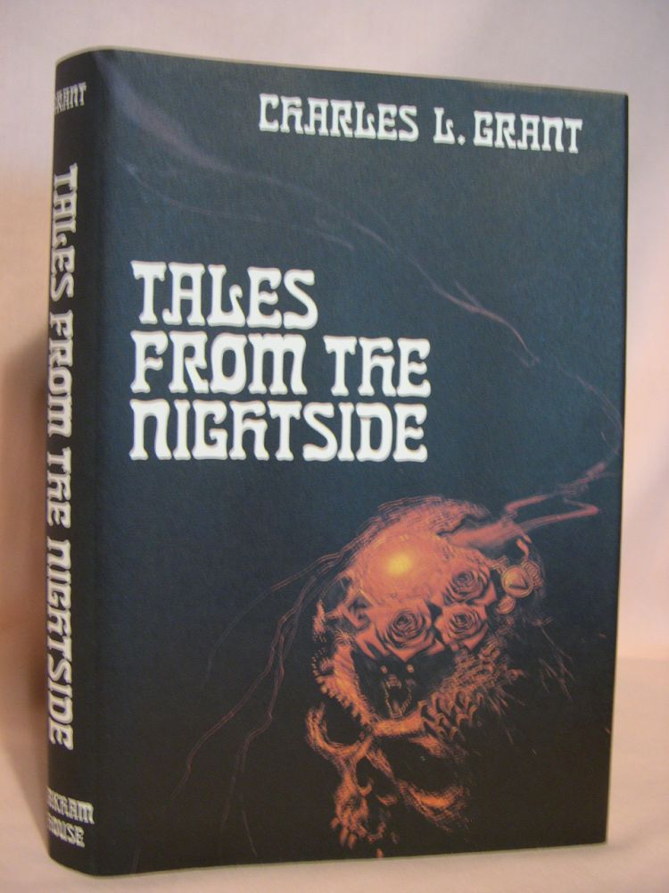 TALES FROM THE NIGHTSIDE. Charles L. Grant.