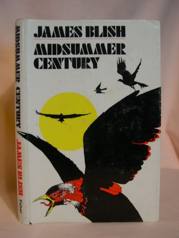 MIDSUMMER CENTURY. James Blish.