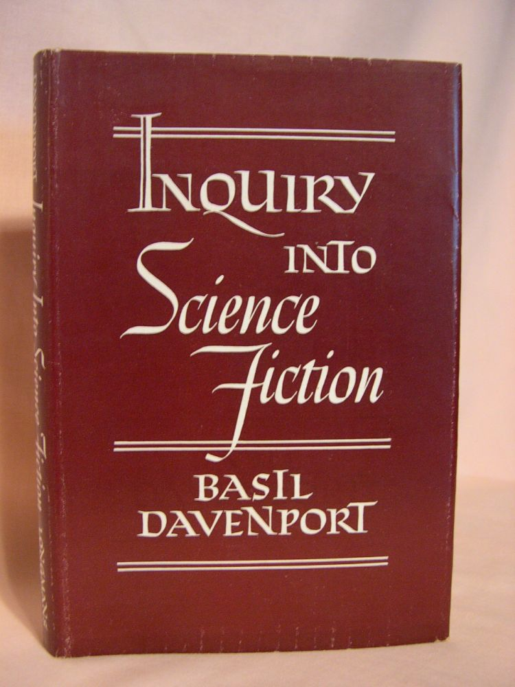 INQUIRY INTO SCIENCE FICTION. Basil Davenport.