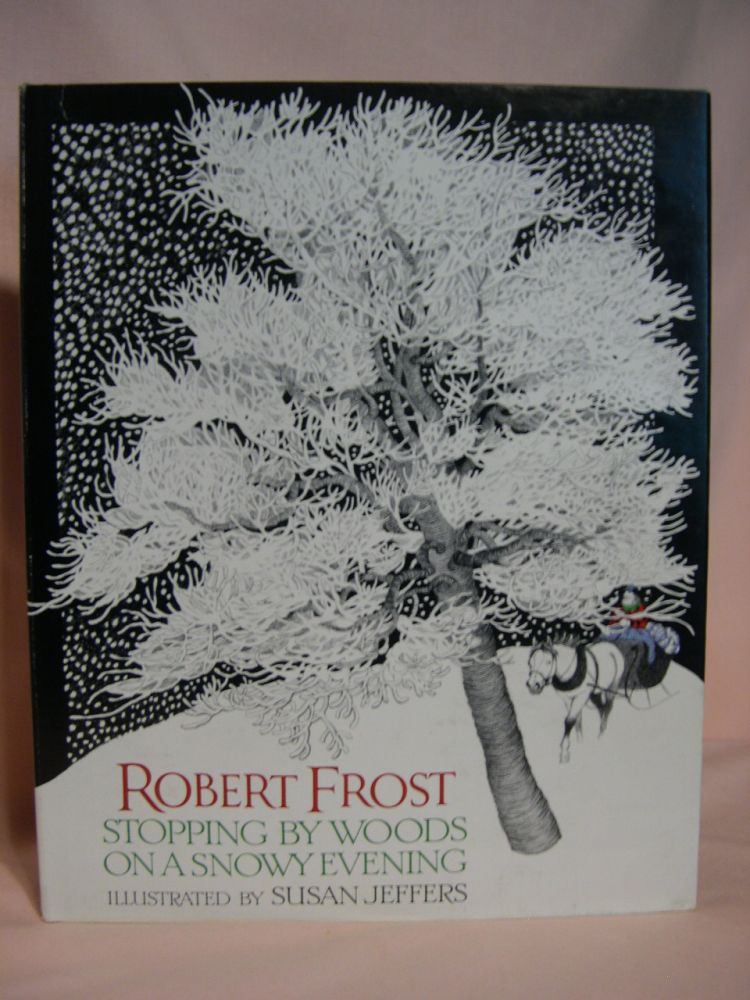 STOPPING BY WOODS ON A SNOWY EVENING. Robert Frost.
