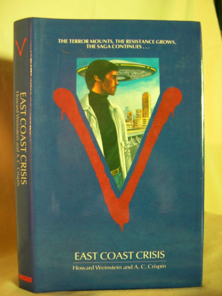 V: EAST COAST CRISIS. Howard Weinstein, A C. Crispin.