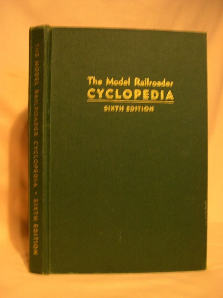 THE MODEL RAILROADER CYCLOPEDIA, SIXTH EDITION, RAILROAD EQUIPMENT PROTOTYPE PLANS. A. C. Kalmbach.