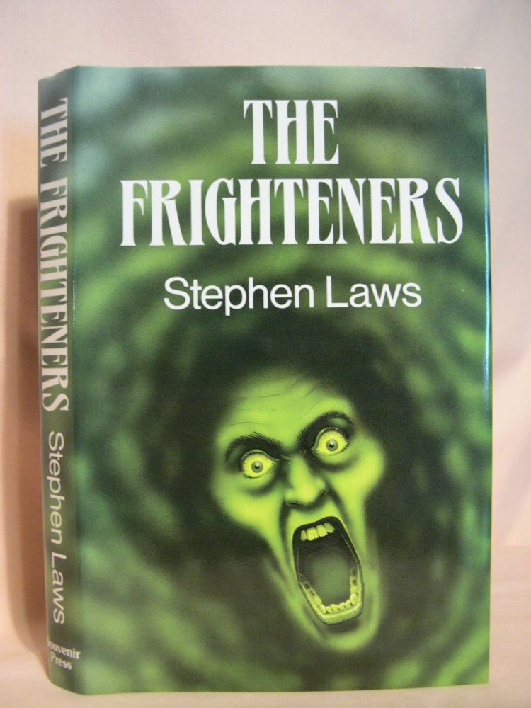 THE FRIGHTENERS. Stephen Laws.