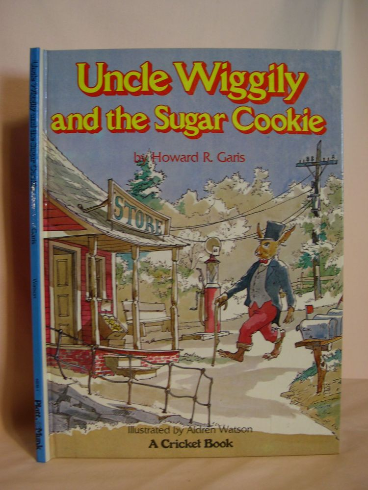 UNCLE WIGGILY AND THE SUGAR COOKIE. Howard R. Garis.