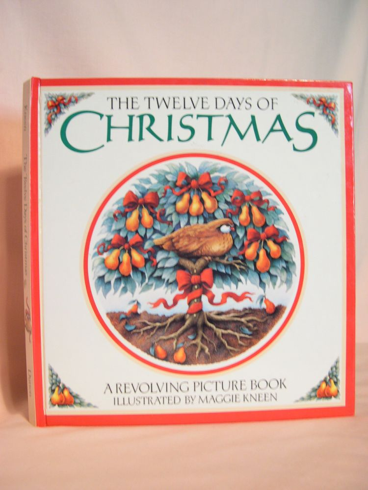 THE TWELVE DAYS OF CHRISTMAS: A REVOLVING PICTURE BOOK