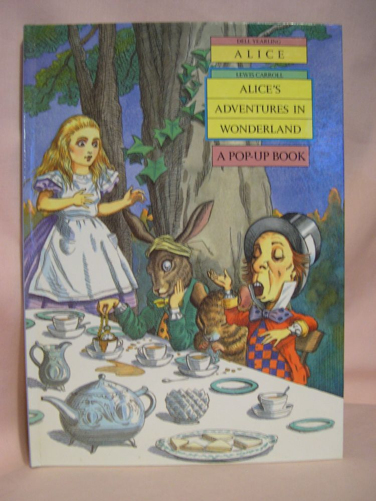 ALICE'S POP-UP WONDERLAND: A POP-UP BOOK. Lewis Carroll, adapted from.
