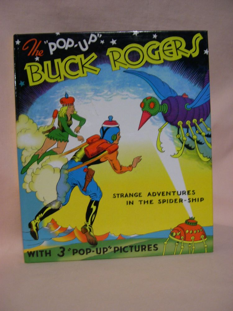 """BUCK ROGERS: 25TH CENTURY FEATURING BUDDY AND ALLURA IN """"STRANGE ADVENTURES IN THE SPIDER SHIP"""" Lt. Dick Calkins, Phil Nowlan."""