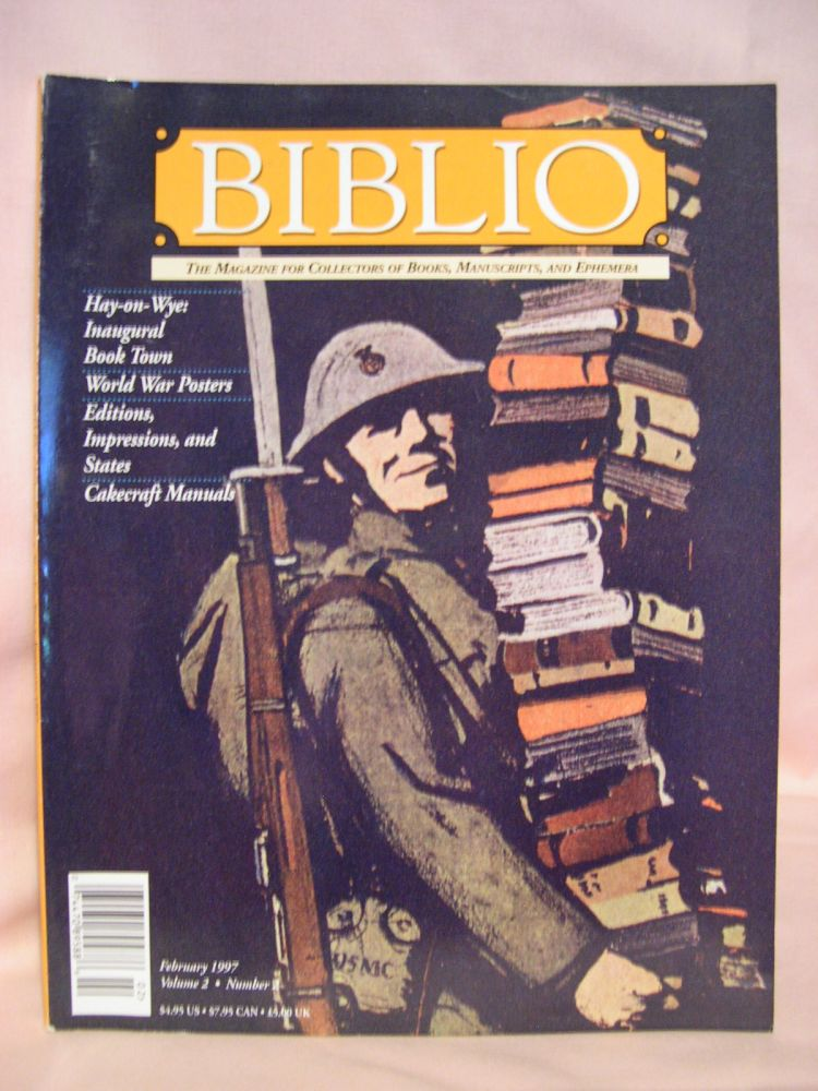 BIBLIO: THE MAGAZINE FOR COLLECTORS OF BOOKS, MANUSCRIPTS, AND EPHEMERA; VOLUME 2 NUMBER 2, FEBRUARY 1997. Colleen Sell.