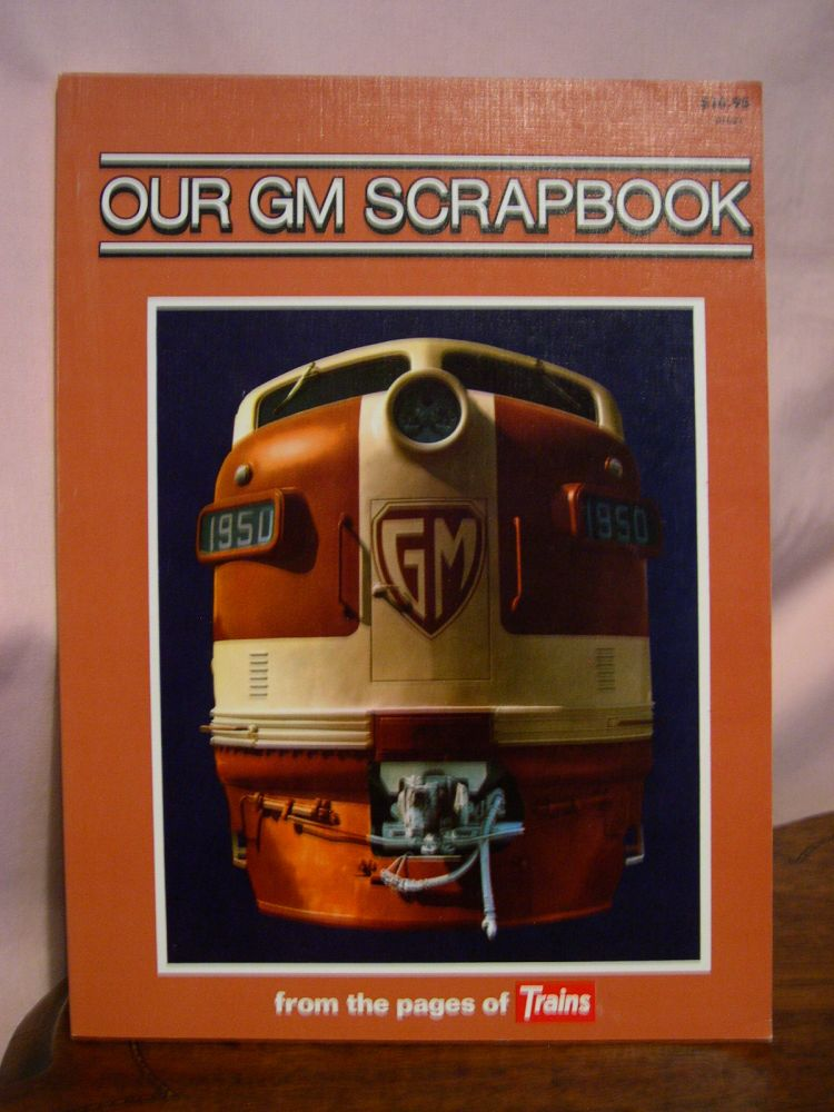 OUR GM SCRAPBOOK