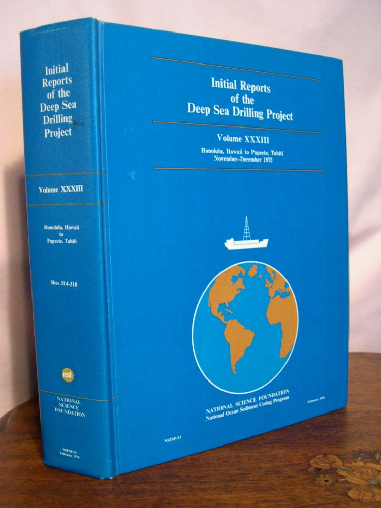 INITIAL REPORTS OF THE DEEP SEA DRILLING PROJECT, VOLUME XXXIII; COVERING LEG 33 OF THE CRUISES OF THE DRILLING VESSEL GLOMAR CHALLENGER, HONOLULU, HAWAII TO PAPEETE, TAHITI, NOVEMBER-DECEMBER 1973. Ansis G. Kaneps, science.