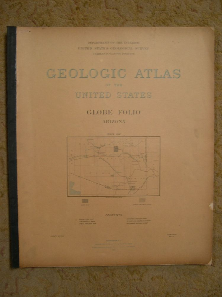 GEOLOGIC ATLAS OF THE UNITED STATES; GLOBE FOLIO, ARIZONA; FOLIO 111. Frederick Leslie Ransome, Charles D. Walcott.