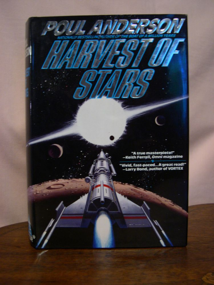 HARVEST OF STARS. Poul Anderson.