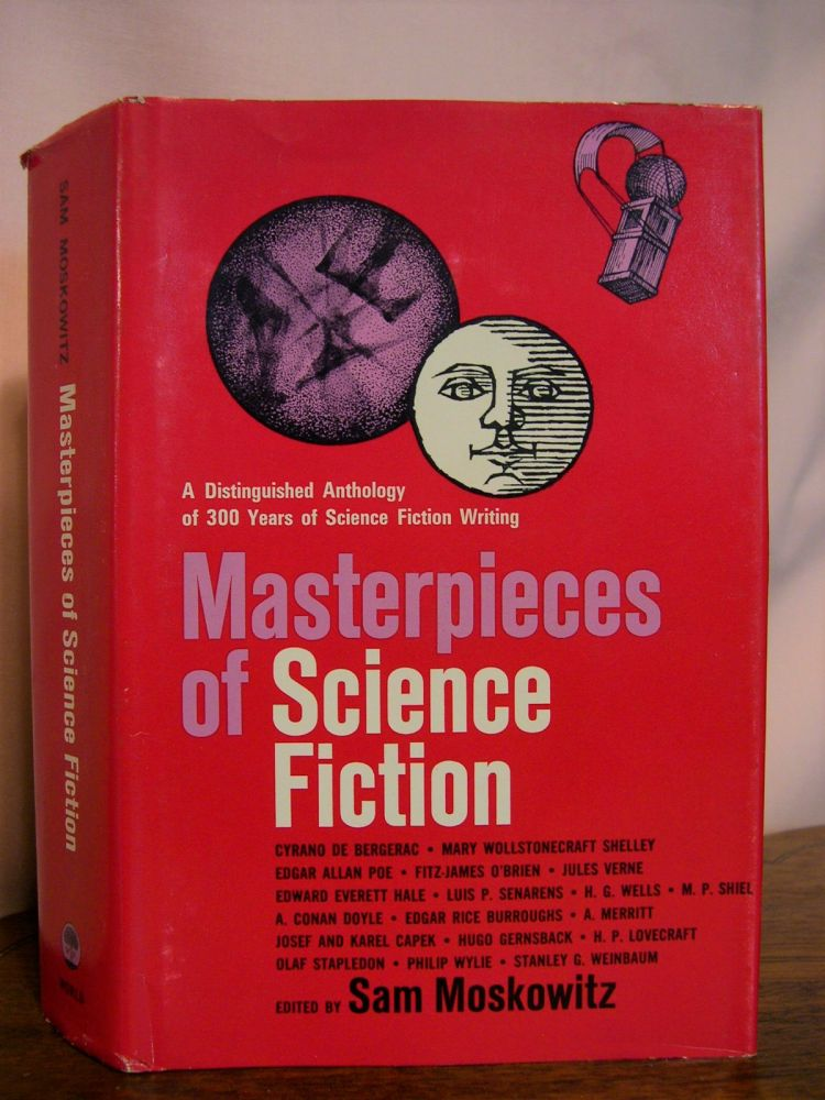 MASTERPIECES OF SCIENCE FICTION. Sam Moskowitz.