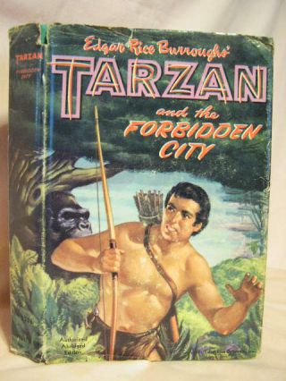 TARZAN AND THE FORBIDDEN CITY. Edgar Rice Burroughs