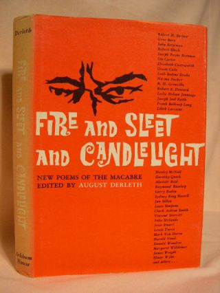 FIRE AND SLEET AND CANDLELIGHT. August Derleth