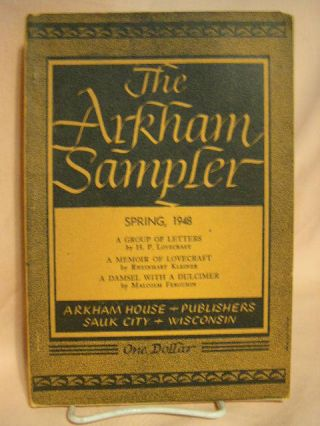 THE ARKHAM SAMPLER, VOLUME I, NUNBER 2, SPRING, 1948. August Derleth
