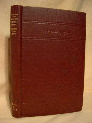 GUIDEBOOK OF THE WESTERN UNITED STATES; PART A. THE NORTHERN PACIFIC ROUTE. Marius R. Campbell.