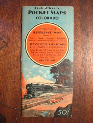 RAND McNALLY POCKET MAPS OF COLORADO FOR TOURISTS, TRAVELERS, SHIPPERS, GENERAL COMMERCIAL AND...