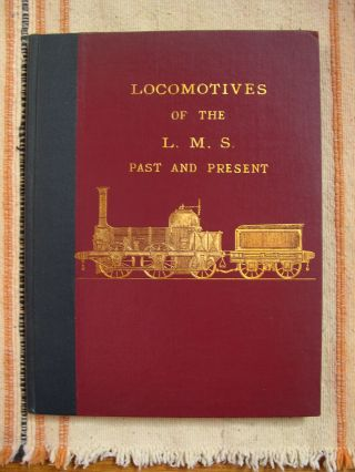 LOCOMOTIVES OF THE L.M.S. PAST AND PRESENT