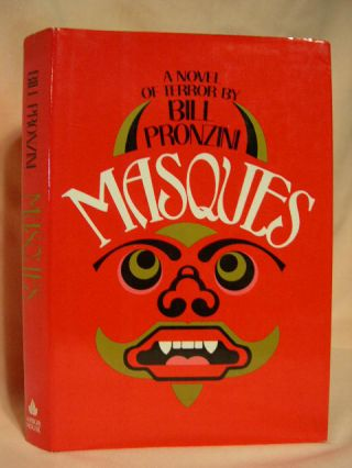 MASQUES; A NOVEL OF TERROR. Bill Pronzini
