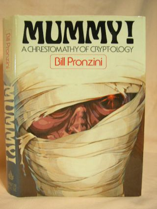 MUMMY! A CHRESTOMATHY OF CRYPT-OLOGY. Bill Pronzini