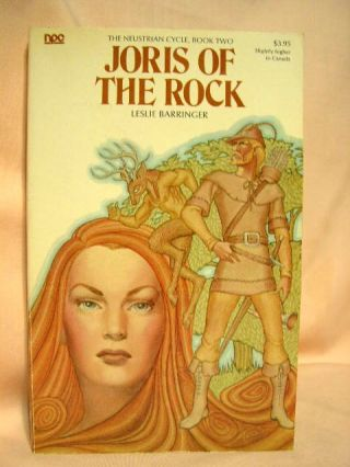 JORIS OF THE ROCK; THE NEUSTRIAN CYCLE, BOOK TWO. Leslie Barringer