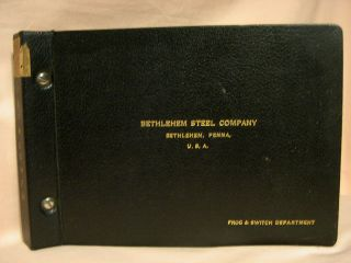 BETHLEHEM STEEL COMPANY, FROG AND SWITCH DEPARTMENT [CATALOGUE, CATALOG]. Bethlehem Steel Co