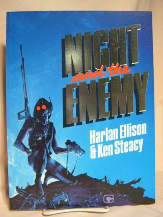 NIGHT AND THE ENEMY. Harlan Ellison