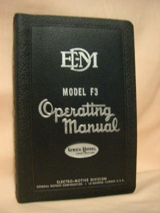 DIESEL LOCOMOTIVE OPERATING MANUAL NO. 2308B FOR MODEL F3, WITH VAPOR CAR STEAM GENERATOR