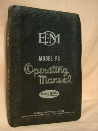 DIESEL LOCOMOTIVE OPERATING MANUAL NO. 2308A FOR MODEL F3