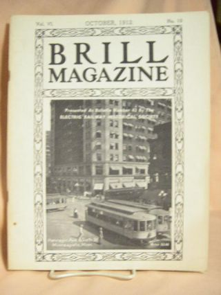BRILL MAGAZINE; VOL. 6, NO. 10, OCTOBER, 1912