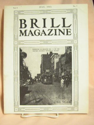 BRILL MAGAZINE; VOL. 9, NO. 7, JULY, 1915