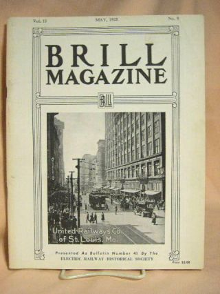 BRILL MAGAZINE; VOL. 12, NO. 9, MAY, 1925