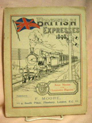 "BRITISH EXPRESSES 1898. CHRISTMAS NUMBER OF THE ""LOCOMOTIVE MAGAZINE"""