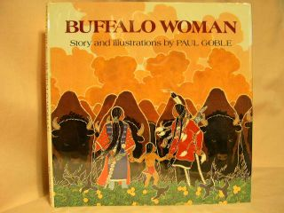 BUFFALO WOMAN. Paul Goble