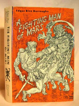 A FIGHTING MAN OF MARS. Edgar Rice Burroughs.