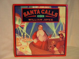 SANTA CALLS. William Joyce